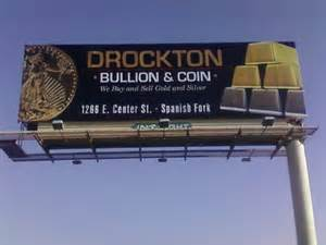 Drockton Bullion Billboard